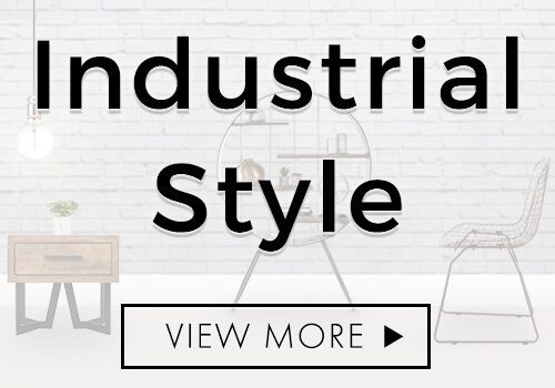 Shop through our range of Industrial Style Furniture